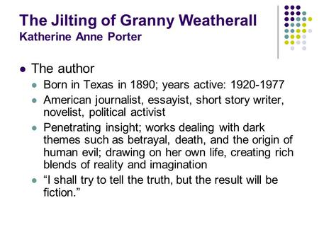 the two jilts in the life of granny weatherall