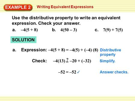 EXAMPLE 2 Writing Equivalent Expressions