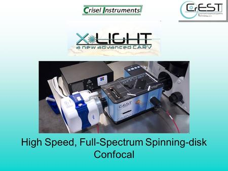High Speed, Full-Spectrum Spinning-disk Confocal.