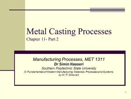 Metal Casting Processes Chapter 11- Part 2