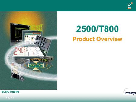 2500/T800 Product Overview.