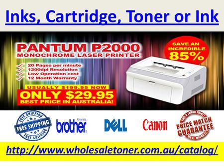 Inks, Cartridge, Toner or Ink