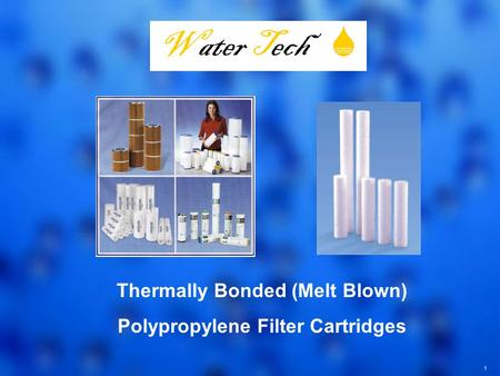 Thermally Bonded (Melt Blown) Polypropylene Filter Cartridges