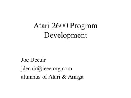 Atari 2600 Program Development