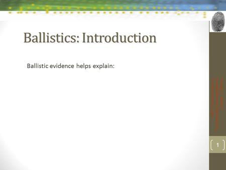 Ballistics: Introduction