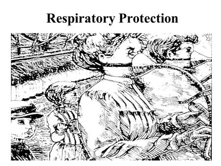Respiratory Protection. Overview Commanders written program Medical surveillance Mitigation Procedures Fit testing Storing and maintaining equipment Coordinating.