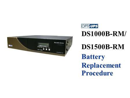 DS1000B-RM/ DS1500B-RM Battery Replacement Procedure.
