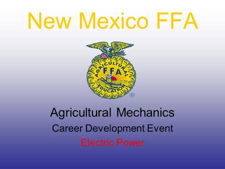 New Mexico FFA Agricultural Mechanics Career Development Event Electric Power.
