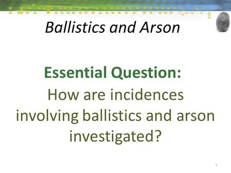 How are incidences involving ballistics and arson investigated?