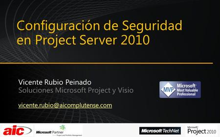 Configuración de Seguridad en Project Server 2010.