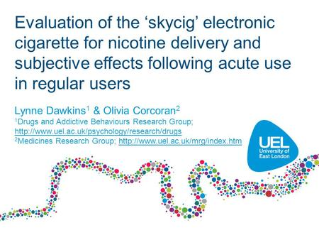 Evaluation of the skycig electronic cigarette for nicotine delivery and subjective effects following acute use in regular users Lynne Dawkins 1 & Olivia.