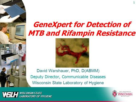 GeneXpert for Detection of MTB and Rifampin Resistance