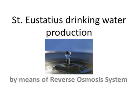 St. Eustatius drinking water production