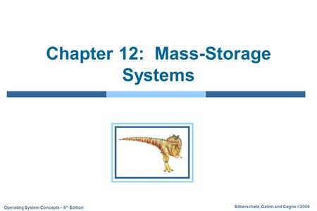 Chapter 12: Mass-Storage <strong>Systems</strong>