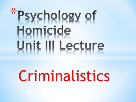 Criminalistics. Definition of Terms * Forensic science is the application of science to the criminal and civil laws that are enforced by police agencies.
