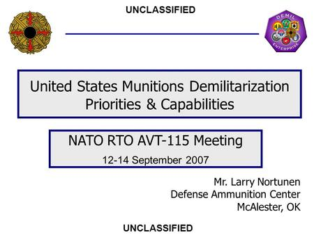 United States Munitions Demilitarization Priorities & Capabilities