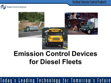 Emission Control Devices for Diesel Fleets. 2 MECA – Who We Are MECA represents the worlds leading manufacturers of emission control technology for mobile.