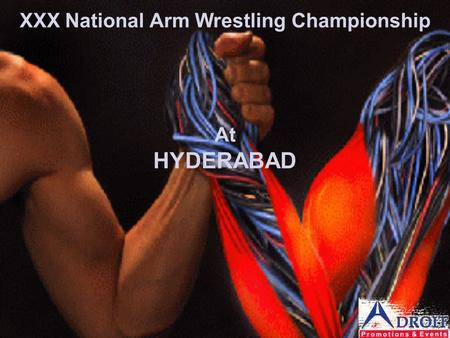 XXX National Arm Wrestling Championship At HYDERABAD.