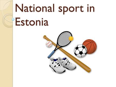 National sport in Estonia. Kristina Šmigun-Vähi Estonian cross country skier, a two-time Olympic champion, world champion.