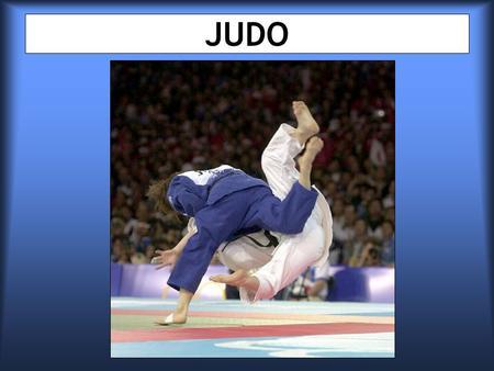 JUDO. Summary I- History of Judo II- Rules, judo suit & Competitions III- Champions.