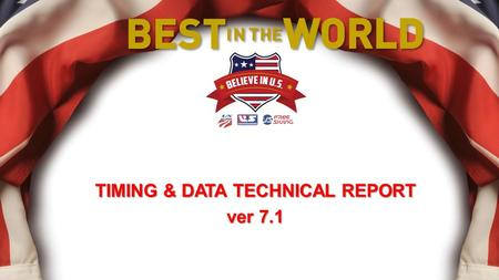 TIMING & DATA TECHNICAL REPORT ver 7.1