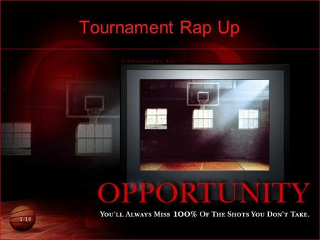 1-16 Tournament Rap Up. 2-16 Double Elimination: AKA two loss and out Advantages: –One of the fairest types of tournaments –Gives participants at least.