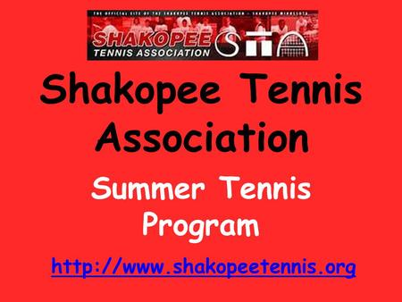 Shakopee Tennis Association Summer Tennis Program