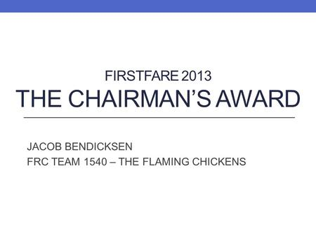Firstfare 2013 The chairman's Award