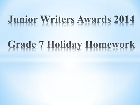 We have been invited to take part in one of the most prestigious writing competitions in Hong Kong, Junior Writers Awards 2014. The purpose is to encourage.