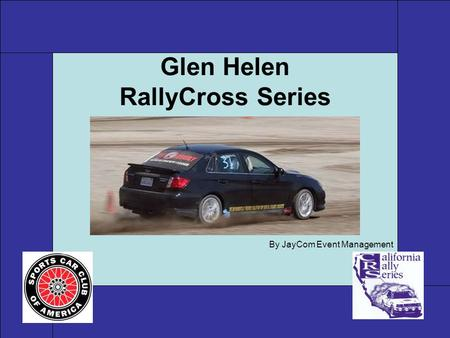 Glen Helen RallyCross Series By JayCom Event Management.