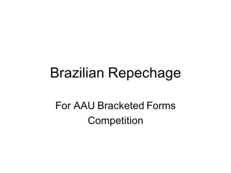 For AAU Bracketed Forms Competition