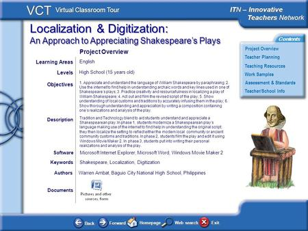 Localization & Digitization: An Approach to Appreciating Shakespeares Plays BackBack ForwardForward HomepageHomepage ExitExit Project Overview ITN – Innovative.