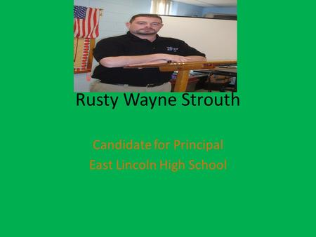 Candidate for Principal East Lincoln High School Denver, NC
