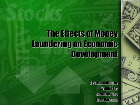 The Effects of Money Laundering on Economic Development