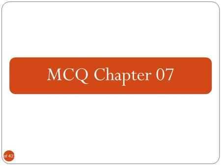 MCQ Chapter 07.