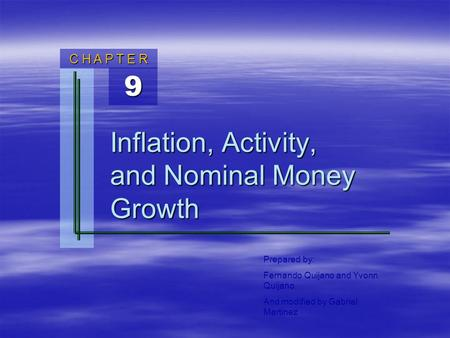 Inflation, Activity, and Nominal Money Growth