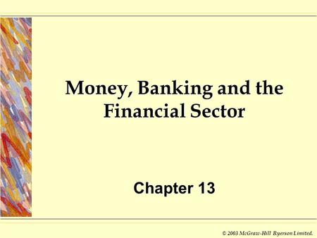 Money, <strong>Banking</strong> and the Financial Sector