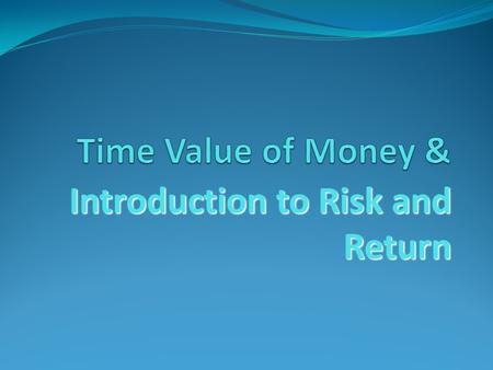 Introduction to Risk and Return