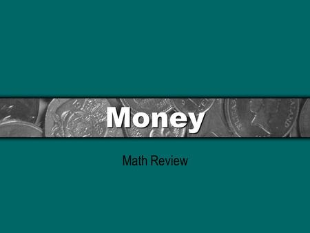 Money Math Review.