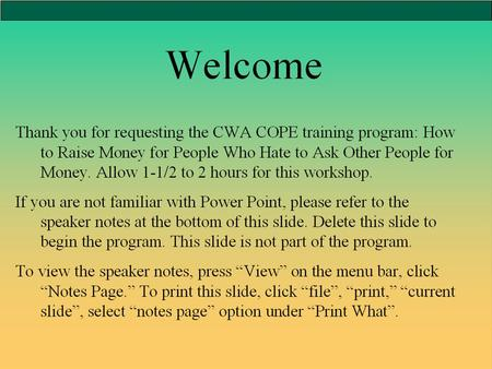 How to Ask for Money: A Training Course For People Who Hate To Ask Other People for Money CWA-COPE.