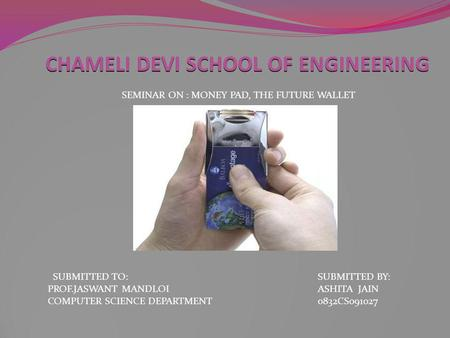 CHAMELI DEVI SCHOOL OF ENGINEERING