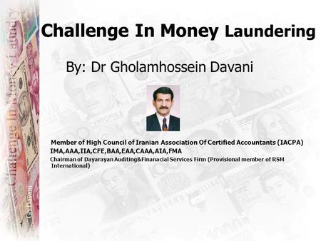 Challenge <strong>In</strong> Money Laundering