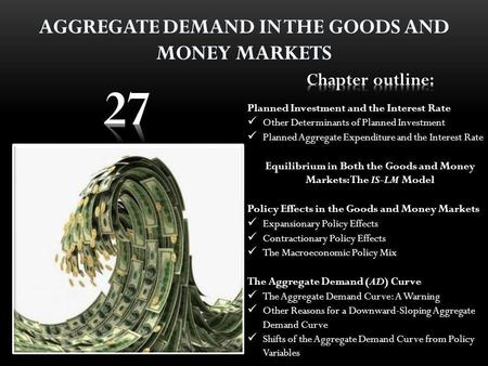 goods market The market in which goods and services are exchanged and in which the equilibrium level of aggregate output is determined. money market The.