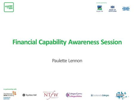 Financial Capability Awareness Session Paulette Lennon.