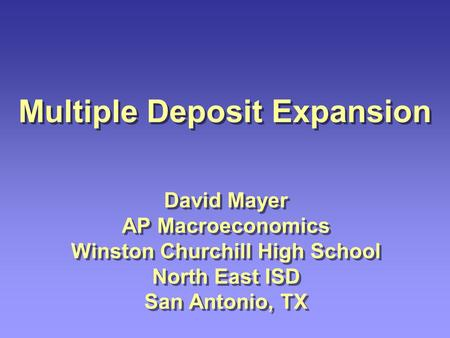 Multiple Deposit Expansion