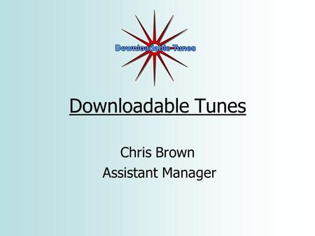 Downloadable Tunes Chris Brown Assistant Manager.