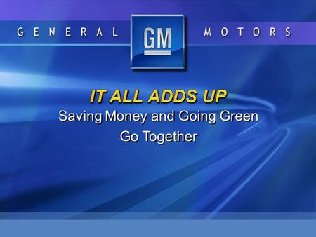 Saving Money and Going Green Go Together Saving Money and Going Green Go Together.