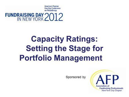 Capacity Ratings: Setting the Stage for Portfolio Management Sponsored by.