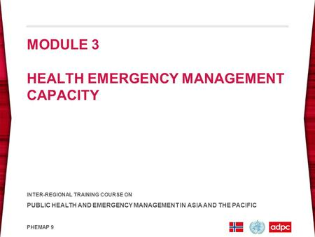 MODULE 3 HEALTH EMERGENCY MANAGEMENT CAPACITY