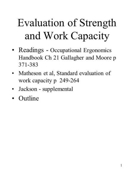 Evaluation of Strength and Work Capacity